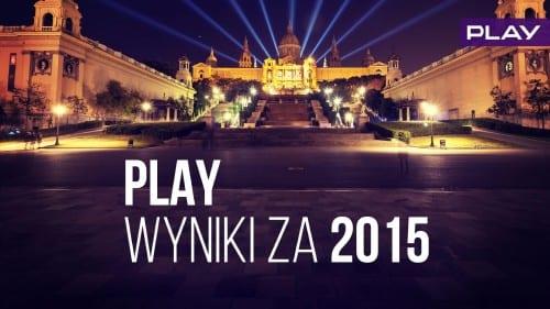 Wyniki PLAY 2015 PL (1)
